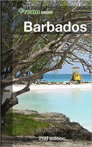 """This second edition of """"roam around Barbados"""" is a comprehensive Caribbean travel book."""