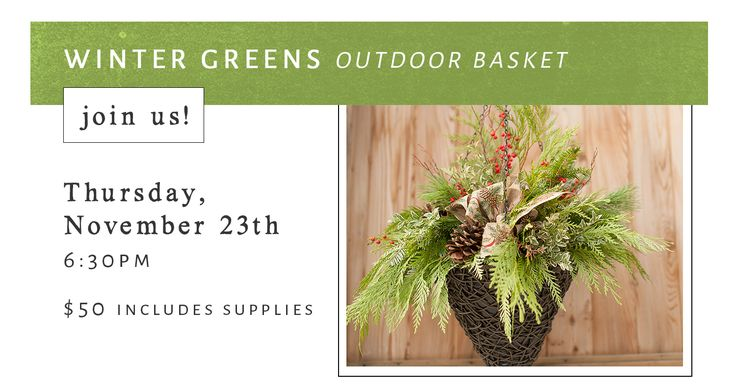 Join Minna in the studio and learn all the secrets of creating a beautiful 14″ hanging basket. Jolly and festive, this is the essential winter accent for your home. Wow your friends and neighbours by letting them know you created it yourself! #surreybc #surrey #vancouver #portmoody #whiterock #event