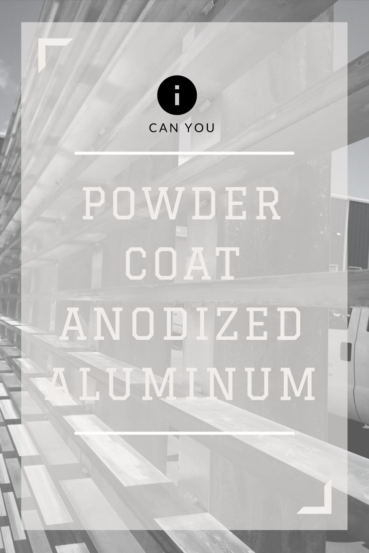 (adsbygoogle = window.adsbygoogle || []).push({});  Yes, you can powder coat over anodized aluminum. In most cases for new anodized aluminum, a light sanding of the surface and acetone wipe …