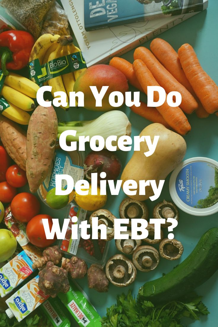 Can you order grocery delivery with ebt home delivery