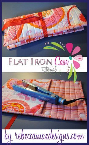 Free Sewing Tutorial for a flat iron or curling iron case.