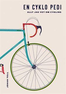 Johan Tell: En cyklo pedi
