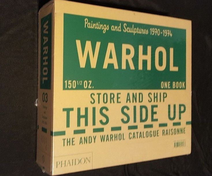 Warhol - Paintings and Sculptures, 1970-1974 :The Andy Warhol Catalogue Raisonne