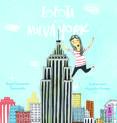 """""""Lolota en Nueva York"""" es la segunda entrega de las peripecias de una niña aventurera a la que le encanta recorrer el mundo… y contárnoslo."""