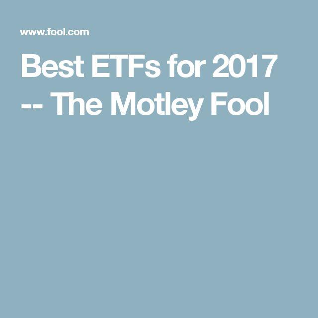 Best ETFs for 2017 -- The Motley Fool
