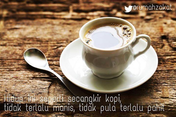 """Hanya para penggemar kopi yang bisa merasakan kenikmatan luar biasa saat meminumnya. Begitu juga dengan kehidupan, hanya orang-orang yang bersyukur yang bisa merasakan kenikmatan saat menjalaninya.  """"Dan (ingatlah juga), tatkala Rabbmu memaklumkan; """"Sesungguhnya jika kamu bersyukur, pasti Kami akan menambah (nikmat) kepadamu, dan jika kamu mengingkari (nikmat-Ku), maka sesungguhnya azab-Ku sangat pedih"""" (Q.S Ibrahim : 7)  #RZInspirasi #BerbagiSenyum"""