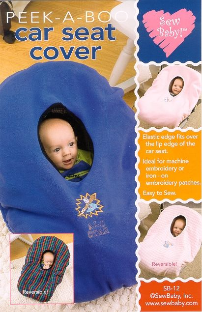 Sew Baby 12 from Sew Baby patterns is a SewBaby Peek-A-Boo Car Seat Cover Pattern sewing pattern