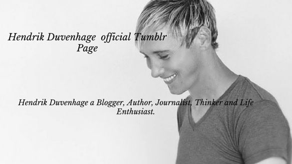 Follow me on Tumblr: https://www.tumblr.com/blog/hendrikduvenhage