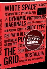 100 Ideas that Changed Graphic Design  Steven Heller and Véronique Vienne