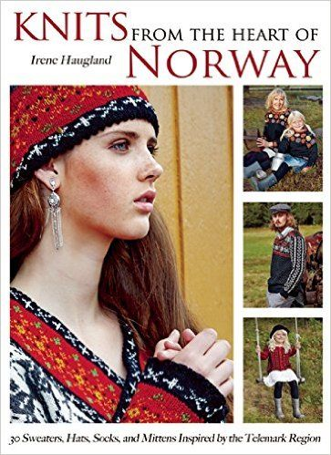 Amazon.fr - Knits from the Heart of Norway: 30 Sweaters, Hats, Socks, and Mittens Inspired by the Telemark Region - Irene Haugland - Livres