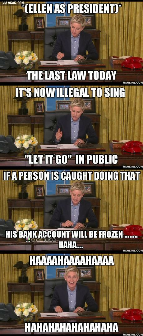 Ellen as a President and Disney is the punishment. #9Gag #funny #humor
