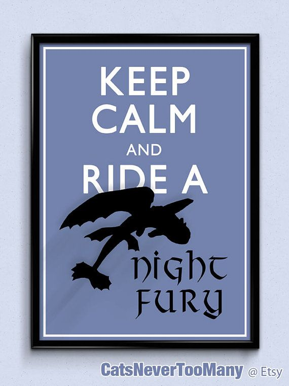 Keep Calm and Ride a Night Fury | how to train your dragon, toothless poster, keep calm poster, dragon print, cartoon art, movie poster