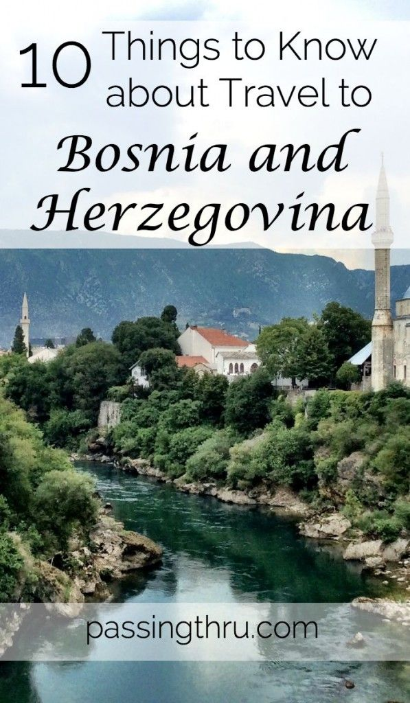 We didn't know a lot about Bosnia and Herzegovina. Now that we've been, we'd return in a heartbeat.