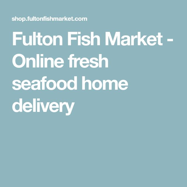 Fulton Fish Market - Online fresh seafood home delivery
