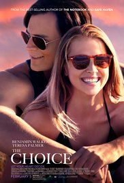 The Choice (2013) PG-13 Drama, Romance  6.6  Travis and Gabby first meet as neighbors in a small coastal town and wind up in a relationship that is tested by life's most defining events.
