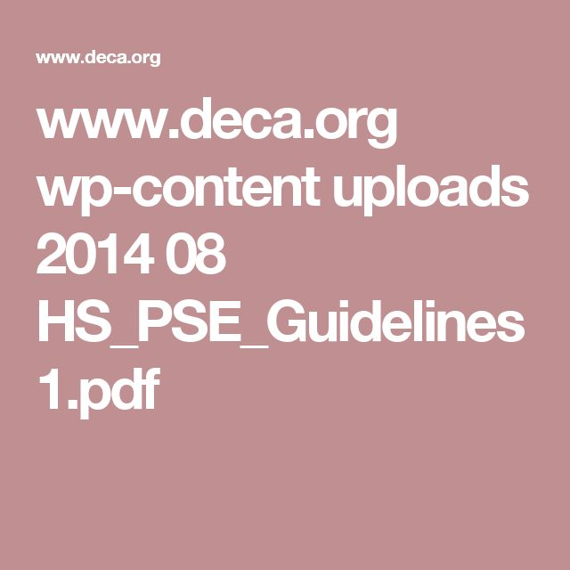 www.deca.org wp-content uploads 2014 08 HS_PSE_Guidelines1.pdf