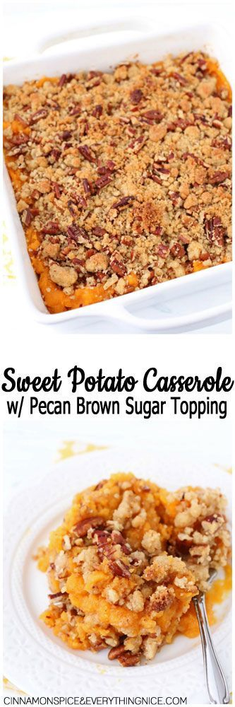 Sweet Potato Casserole with Pecan Brown Sugar Topping