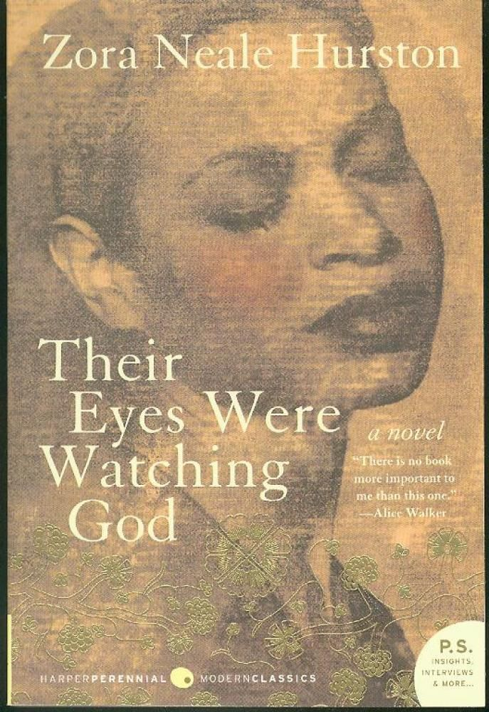 """A great book by a female freethinker """"Their Eyes Were Watching God"""" by Zora Neale Hurston (1937)"""