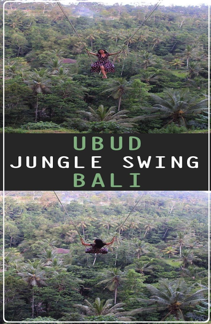 Ubud Swing – Bali : Guide