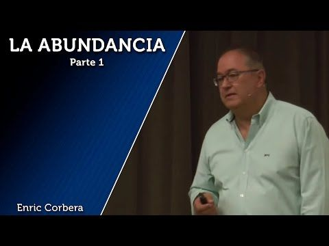 La Abundancia 1/2 - Enric Corbera - YouTube