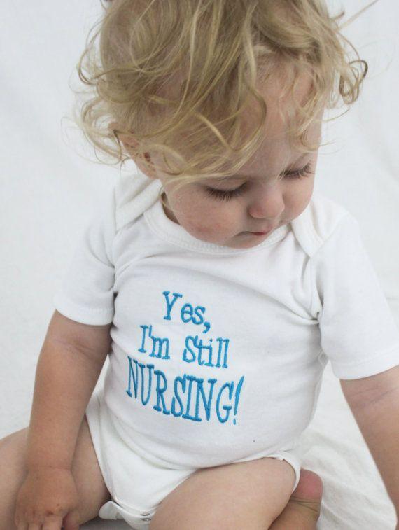 I want this for Carson lol OMG!!  HA HA!!  Yes, Im Still Nursing Breastfeeding One Piece, #Breastfeeding Awareness #nursling