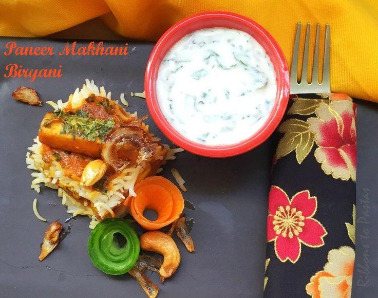 Ribbon's to Pasta's: Paneer Makhani Biryani