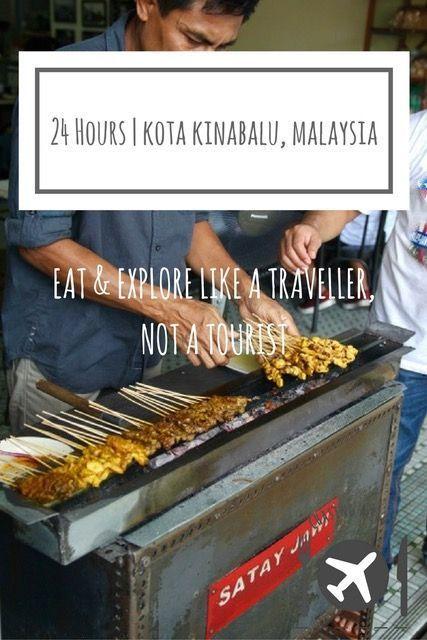 24 Hours in Kota Kinabalu, Malaysia | Travel Guide | Kota Kinabalu Travel Guide | Where to eat, what to do and where to stay in Kota Kinabalu, Sabah, Malaysia | Must Eats Kota Kinabalu, Sabah, Malaysia | What to eat in Kota Kinabalu | Restaurants in Kota Kinabalu| Food in Kota Kinabalu | Where to eat in Kota Kinabalu | Street food Kota Kinabalu | Sabah travel blog | Sabah travel guide | Malaysia travel guide | Guide to Kota Kinabalu| Activities Sabah | Sabah itinerary |