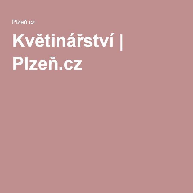 Květinářství | Plzeň.cz