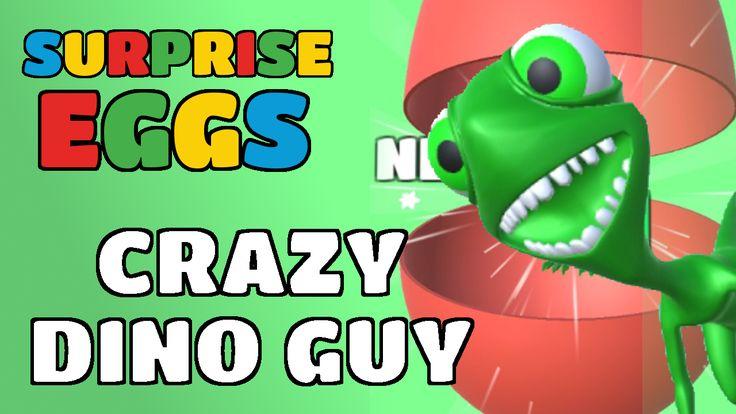 Surprise Eggs Gameplay Crazy Dino Guy!