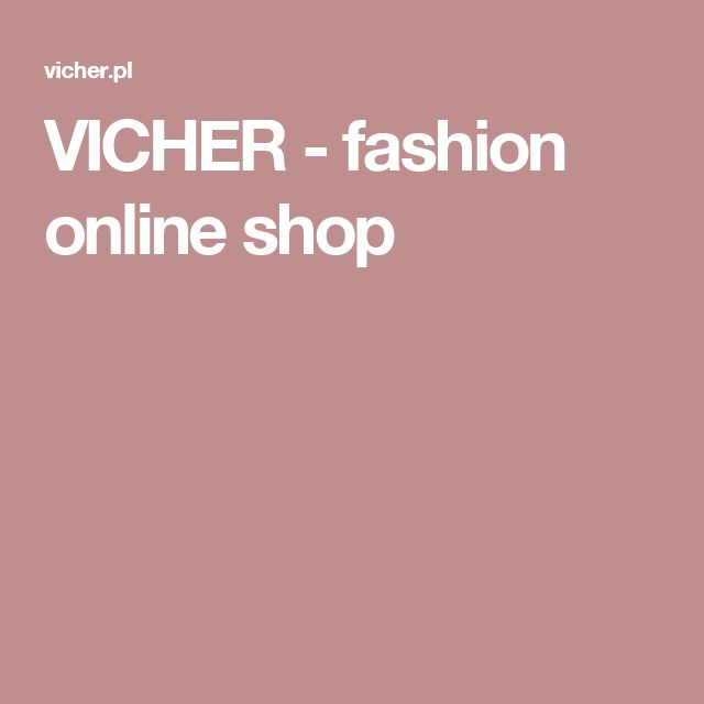VICHER - fashion online shop