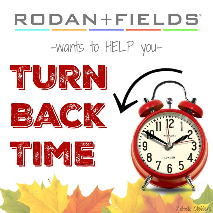 Don't forget!! The clock isn't the ONLY thing you need to change during the crisp, festive fall months {aka TOMORROW NIGHT}. Your skin care regimen should be one of the first things you update to accommodate for drier, colder air and the harsh environmental and elemental conditions. Whatever your age, it is super important to maintain a glowing, healthy complexion. That's where we come in at Rodan + Fields! We're here to HELP you TURN BACK TIME by undoing your damage, so you can love your…