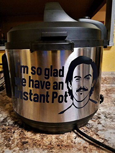 "Jack Pearson 'So Glad We Have An Instant Pot' This is Us Vinyl Decal - Jack Pearson, ""I'm So Glad We Have An Instant Pot' Vinyl Decal is: • Cut on the industry's high-standard Graphtec CE6000-40 series cut-plotter, • Cut on 5 - 8 year rated premium gloss vinyl • Made to Order by Hand • Size: 7.4 x 4.5 inches • Color: Black •..."