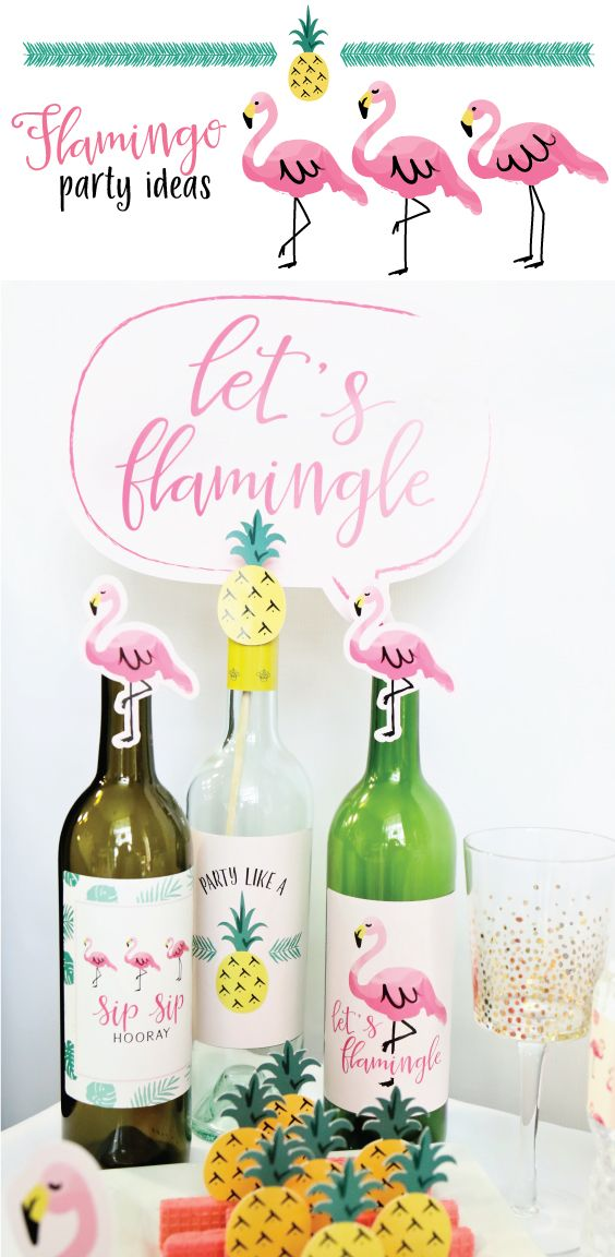 Flamingo Party Ideas from BigDotOfHappiness.com #HappyDot Here are some wine bottle labels for your Flamingo Party Like a Pineapple event. These are so easy to use. The labels are waterproof and really unique. www.bigdotofhappiness.com