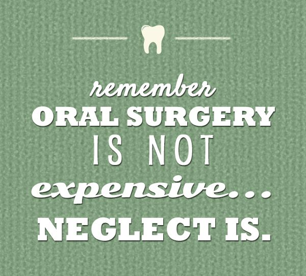 Don't neglect your oral health too much to the point that you'd be needing…