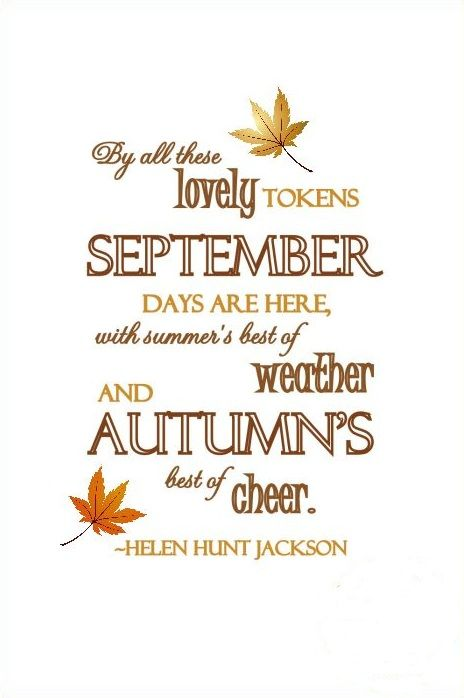 September Quotes 21 Free Printables for the month of September | 2015/365 | Autumn  September Quotes