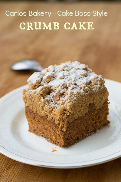 Cake boss, Crumb cakes and Boss on Pinterest