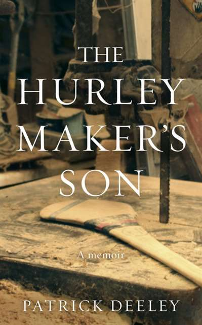 The hurley maker's son by Patrick Deeley | 9781781620373