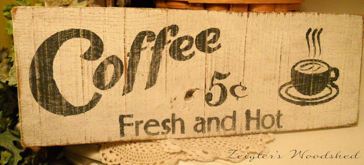 I want this sign in my kitchen!  PRIMITIVE COUNTRY SIGN Coffee Sign Kitchen Decor Painted Wood Sign. $10.00, via Etsy.