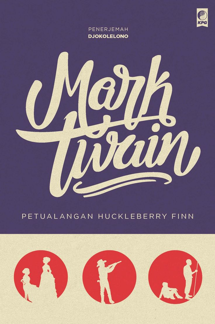 Seri Sastra Dunia : Petualangan Huckleberry Finn oleh Mark Twain