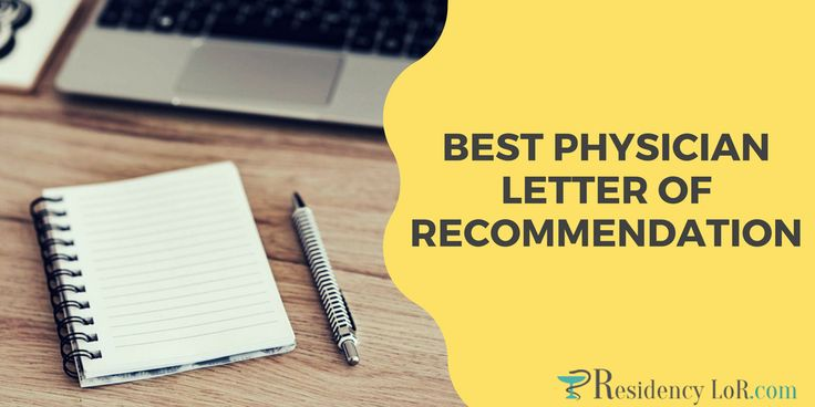 Want to have the best physician letter of recommendation? Let the expert from this site do it for you now http://www.residencylor.com/best-physician-letter-of-recommendation-example/