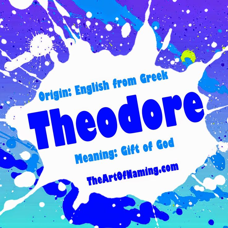 80 best baby names images on pinterest baby names writing theodore is a solid classic name do you like ted teddy or theo best as a nickname negle Image collections