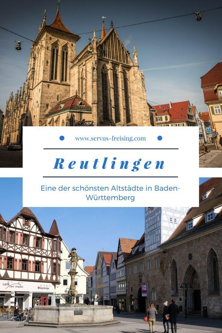 Die Altstadt Von Reutlingen Gehort Mit Seinen Verwinkelten Gassen Den Urigen Caf Sehenswurdigkeiten Baden Wurttemberg Reisen Deutschland Urlaub In Deutschland
