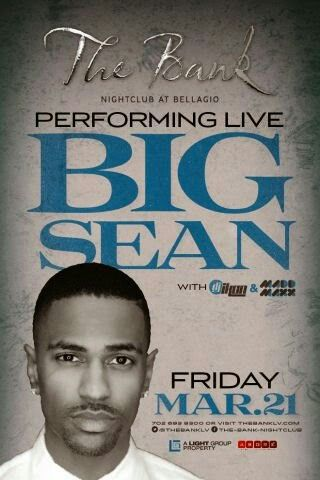 Big Sean Performs Live at The BANK Nightclub Las Vegas Friday March 21st. 702.741.CITY(2489) CITY VIP CONCIERGE for Tables, Bottles, Tickets, VIP Services and the very BEST of Any & Everything Fabulous in Las Vegas!!! #TheBANKNightclubLasVegas #CityVIPConcierge CLICK HERE FOR TICKETS http://cityvipconcierge.wantickets.com/Events/151035/Big-Sean-Performs-Live/