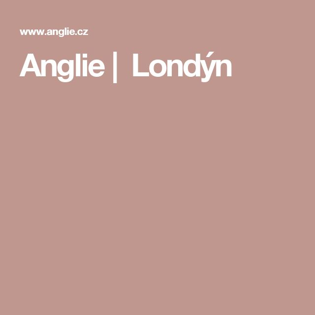 Anglie|  Londýn