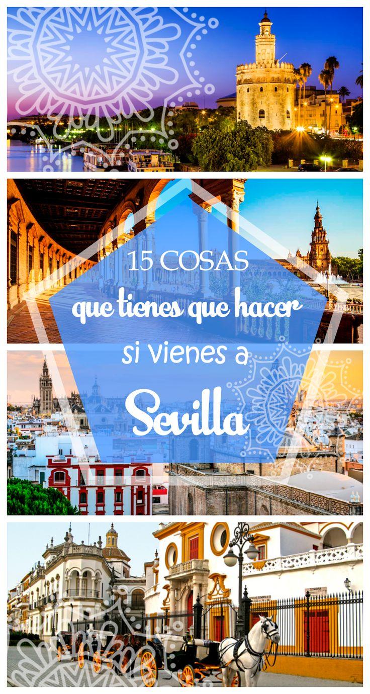 15 cosas imperdibles que ver y hacer en Sevilla