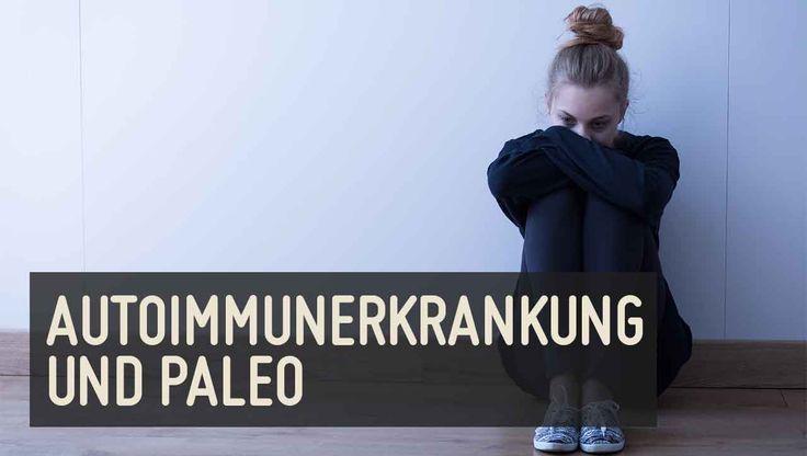 Umweltfaktoren wie die ★Ernährung★ spielen eine wichtige Rolle bei der Entstehung einer Autoimmunerkrankung ➤ Das Paleo Autoimmunprotokoll kann helfen.