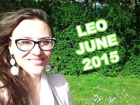 LEO June 2015. Amazing Summer of Opportunities and Love!