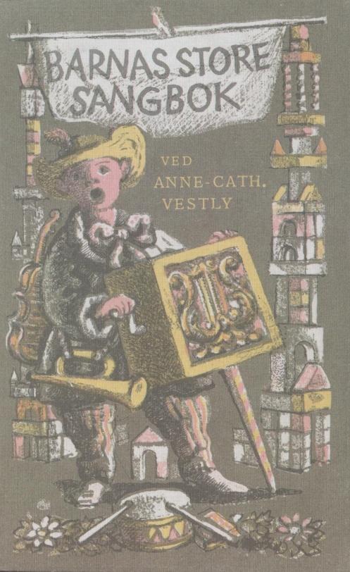 Barnas store sangbok ved Anne-Cath Vestly.