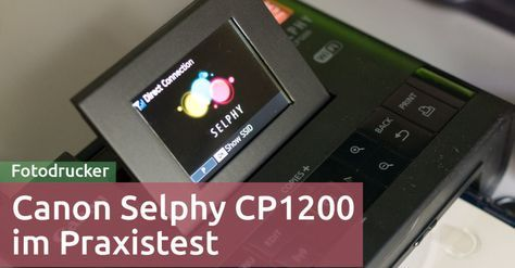 Test: Canon Selphy CP1200