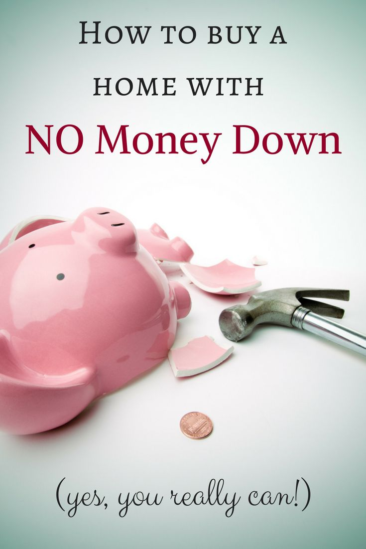 How To Buy A Home With No Money Down (you Really Can!)